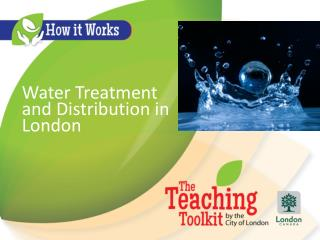 Water Treatment and Distribution in London