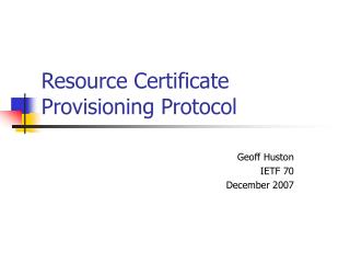 Resource Certificate Provisioning Protocol