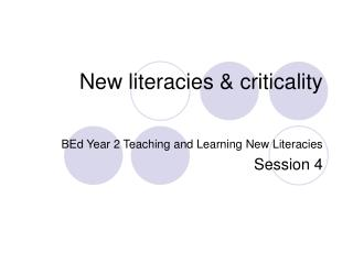 New literacies & criticality