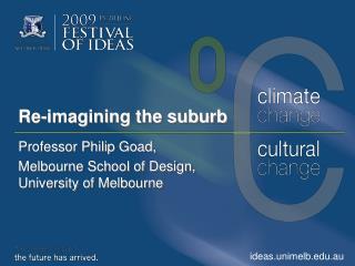 Re-imagining the suburb