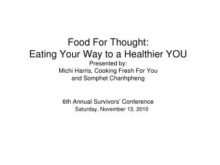Food For Thought: Eating Your Way to a Healthier YOU
