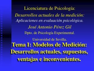 Tema I: Modelos de Medición: Desarrollos actuales, supuestos, ventajas e inconvenientes .
