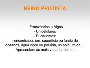 REINO PROTISTA