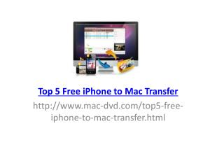 Top 5 Free iPhone to mac Transfer