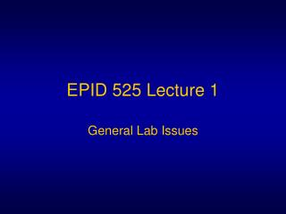 EPID 525 Lecture 1