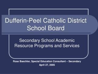 Dufferin-Peel Catholic District School Board