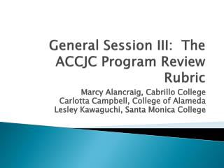 General Session III:  The ACCJC Program Review Rubric