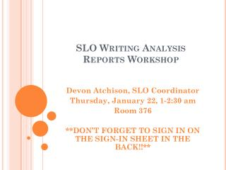 SLO Writing Analysis Reports Workshop