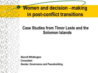 Women and decision  making  in post-conflict transitions