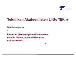 Tekniikan Akateemisten Liitto TEK ry
