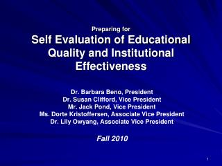 Preparing for Self Evaluation of Educational Quality and Institutional Effectiveness