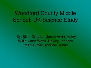 Woodford County Middle School: UK Science Study