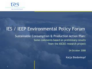 IES / IEEP Environmental Policy Forum