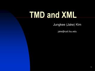 TMD and XML