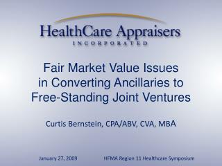Fair Market Value Issues in Converting Ancillaries to Free-Standing Joint Ventures
