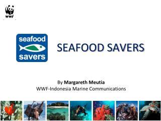 SEAFOOD SAVERS