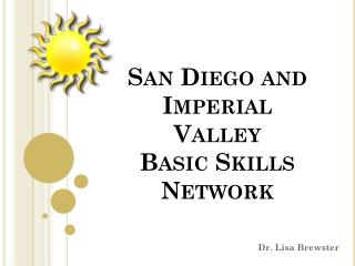 San Diego and Imperial Valley Basic Skills Network