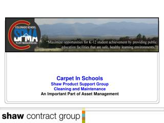 Carpet In Schools Shaw Product Support Group