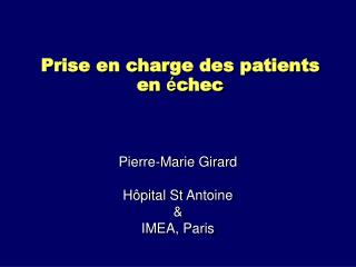 Prise en charge des patients en  � chec