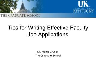 Tips for Writing Effective Faculty  Job Applications