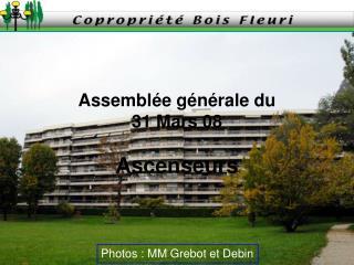 Assemblée générale du 31 Mars 08