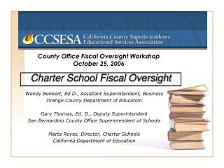 County Office Fiscal Oversight Workshop October 25, 2006