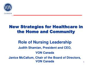 New Strategies for Healthcare in the Home and Community