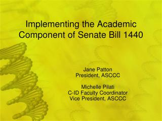 Implementing the Academic Component of Senate Bill 1440