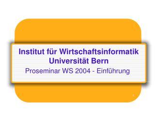 Institut für Wirtschaftsinformatik  Universität Bern