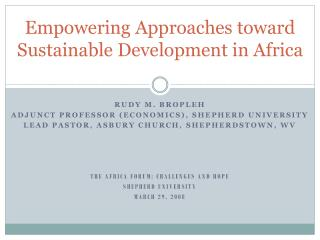 Empowering Approaches toward Sustainable Development in Africa