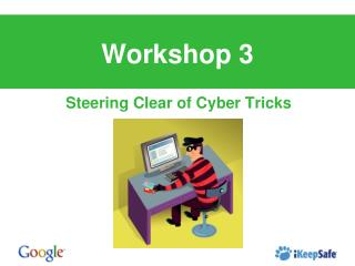 Steering Clear of Cyber Tricks