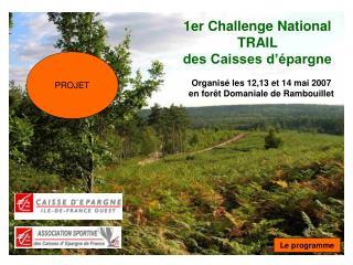 1er Challenge National  TRAIL  des Caisses d'épargne