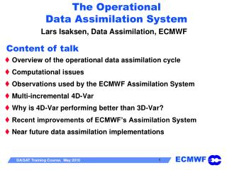 The Operational  Data Assimilation System