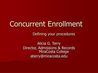 Concurrent Enrollment Defining your procedures