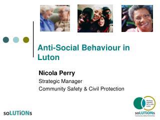 Anti-Social Behaviour in Luton