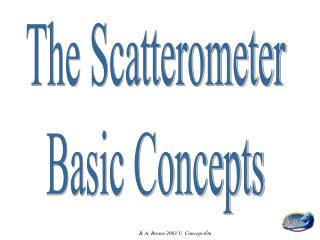 The Scatterometer Basic Concepts