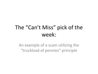"""The """"Can't Miss"""" pick of the week:"""