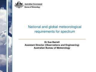 National and global meteorological requirements for spectrum
