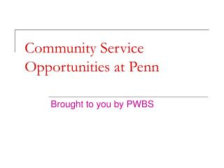 Community Service Opportunities at Penn