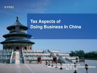 Tax Aspects of  Doing Business In China