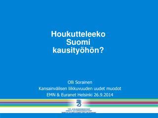 Houkutteleeko  Suomi  kausityöhön?