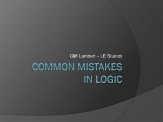Common mistakes  in logic