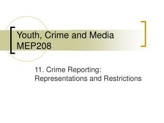 Youth, Crime and Media MEP208