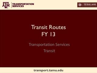 Transit Routes FY 13