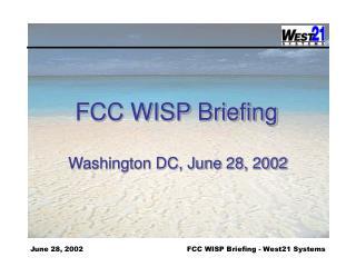 FCC WISP Briefing