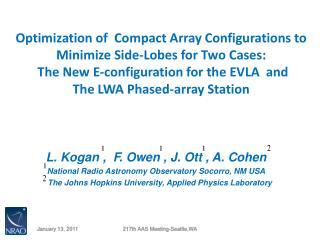 L. Kogan ,  F. Owen , J. Ott , A. Cohen National Radio Astronomy Observatory Socorro, NM USA