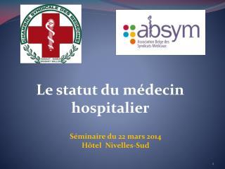 Le statut du m�decin hospitalier