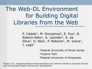 The Web-DL Environment for Building Digital Libraries from the Web