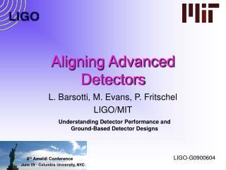 Aligning Advanced Detectors