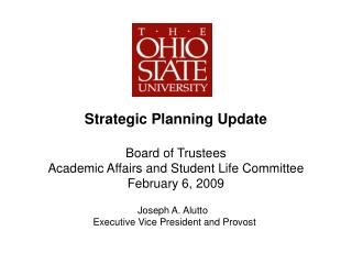 Strategic Planning Update Board of Trustees Academic Affairs and Student Life Committee